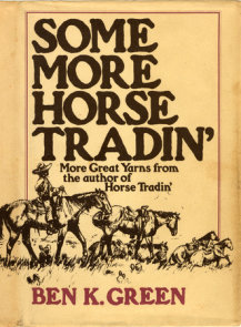 Some More Horse Tradin'
