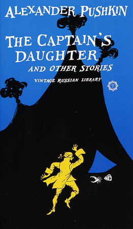 The Captain's Daughter and Other Stories by Alexander Pushkin