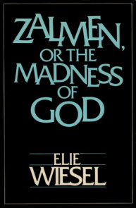 ZALMEN OR THE MADNESS OF GOD