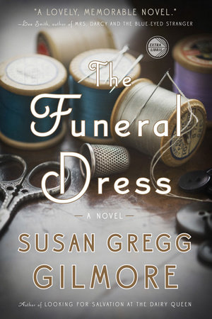 The Funeral Dress by Susan Gregg Gilmore