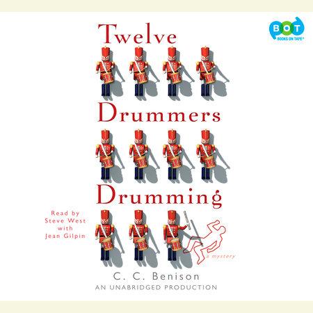Twelve Drummers Drumming by C. C. Benison