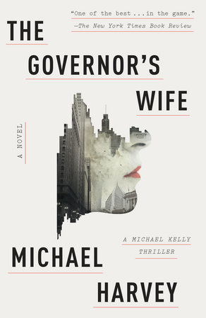 The Governor's Wife by Michael Harvey
