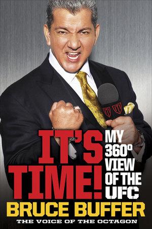 It's Time! by Bruce Buffer