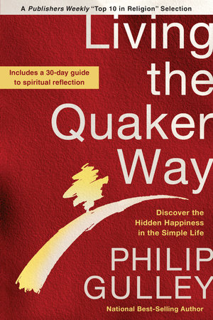 Living the Quaker Way by Philip Gulley