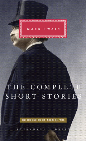 The Complete Short Stories by Mark Twain