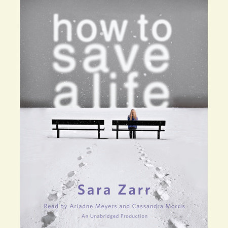 How to Save a Life by Sara Zarr