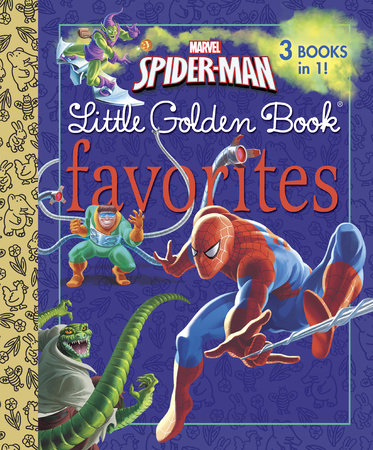 Marvel Spider-Man Little Golden Book Favorites (Marvel: Spider-Man) by Billy Wrecks and Frank Berrios