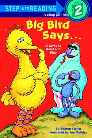 Big Bird Says... (Sesame Street) by Sesame Street