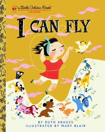 I Can Fly by Ruth Krauss