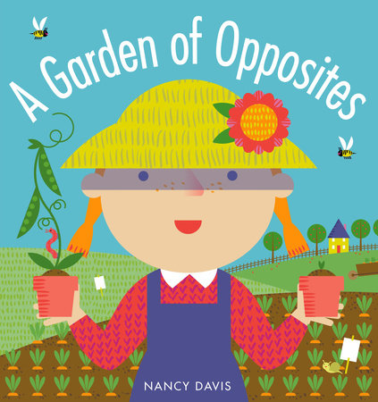 A Garden of Opposites by Nancy Davis