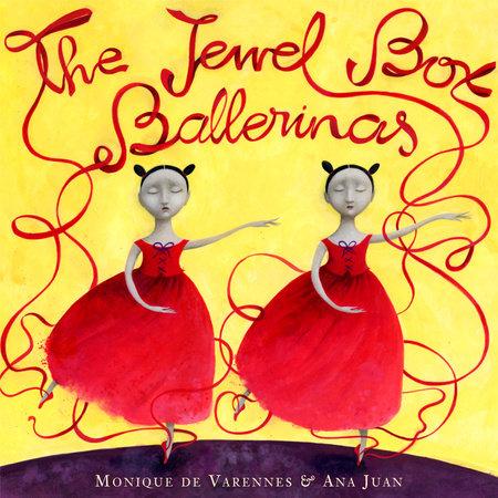 The Jewel Box Ballerinas by Monique de Varennes