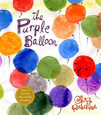 The Purple Balloon by Chris Raschka
