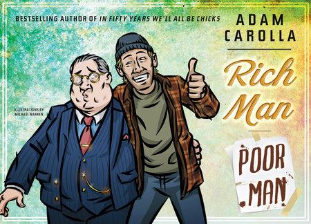 Rich Man Poor Man by Adam Carolla