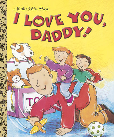 I Love You, Daddy by Edie Evans
