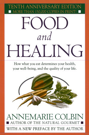 Food and Healing by Annemarie Colbin