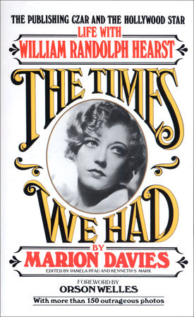Times We Had by Marion Davies