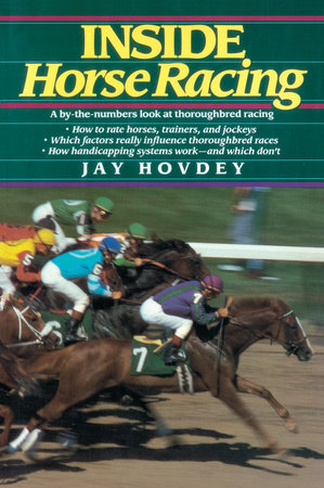 Inside Horse Racing by Jay Hovdey