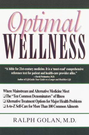 Optimal Wellness by Ralph Golan, M.D.