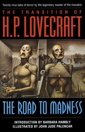 The Road to Madness by H.P. Lovecraft