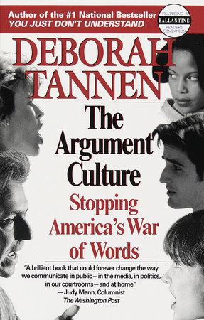 The Argument Culture by Deborah Tannen