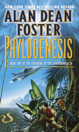 Phylogenesis by Alan Dean Foster