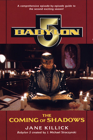 Babylon 5: The Coming of Shadows by Jane Killick