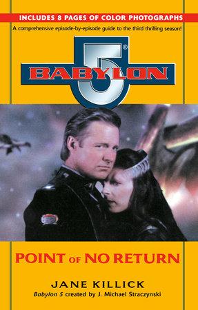 Babylon 5: Point of No Return by Jane Killick