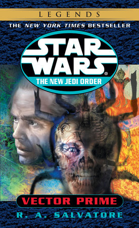 Vector Prime: Star Wars Legends (The New Jedi Order) by R.A. Salvatore
