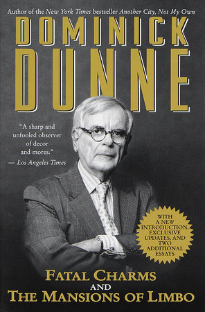 Fatal Charms and The Mansions of Limbo by Dominick Dunne