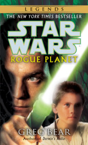 Rogue Planet: Star Wars Legends