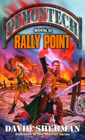 Demontech: Rally Point by David Sherman