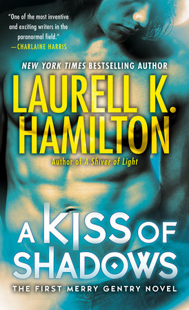 A Kiss of Shadows by Laurell K. Hamilton