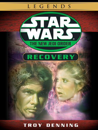 Recovery: Star Wars Legends (Short Story) by Troy Denning