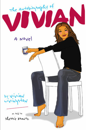 The Autobiography of Vivian by Sherrie Krantz