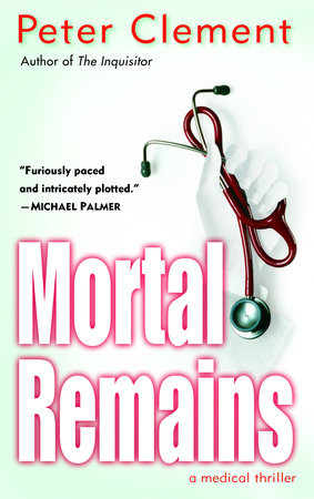 Mortal Remains by Peter Clement