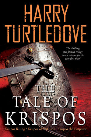 The Tale of Krispos by Harry Turtledove