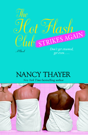 The Hot Flash Club Strikes Again