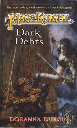 Mage Knight 2: Dark Debts by Doranna Durgin
