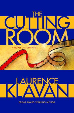 The Cutting Room by Laurence Klavan