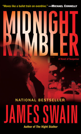 Midnight Rambler by James Swain | PenguinRandomHouse com: Books