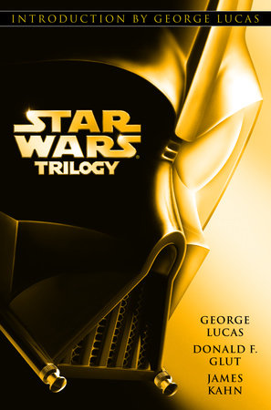 Star Wars Trilogy by George Lucas, Donald Glut and James Kahn