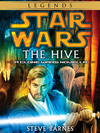 The Hive: Star Wars Legends (Short Story) by Steven Barnes