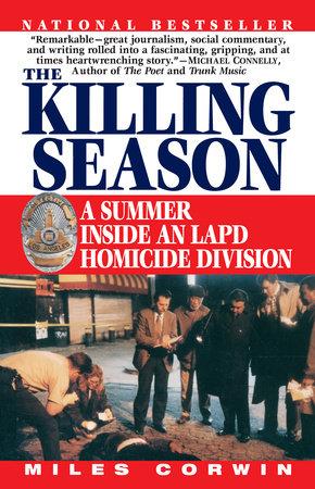 The Killing Season by Miles Corwin