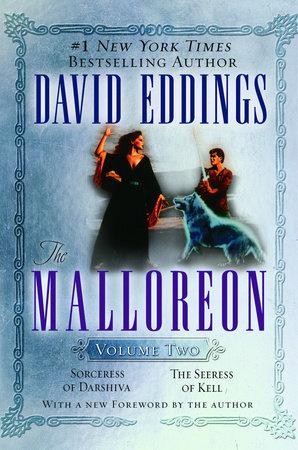 The Malloreon Volume Two by David Eddings