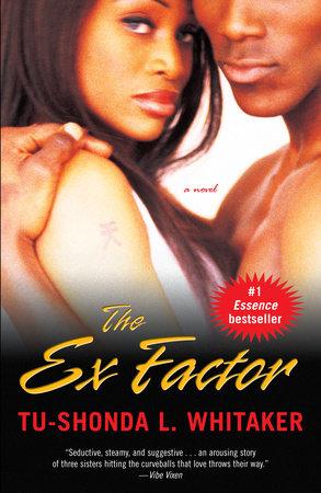 The Ex Factor by Tu-Shonda Whitaker