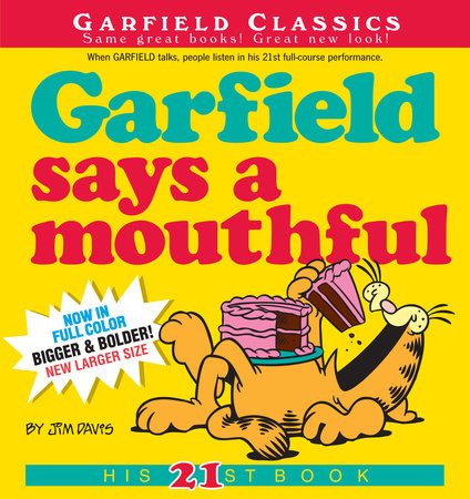Garfield Says A Mouthful by Jim Davis