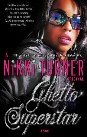 Ghetto Superstar by Nikki Turner