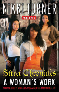 A Woman's Work: Street Chronicles
