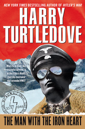 The Man with the Iron Heart by Harry Turtledove