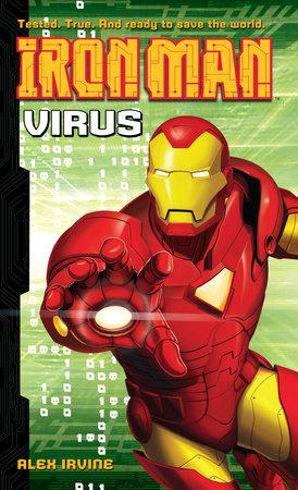 Iron Man: Virus by Alex Irvine